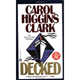 Decked (Regan Reilly Mysteries, No. 1) ~ Carol Higgins Clark