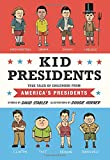 Kid-Presidents-True-Tales-of-Childhood-from-Americas-Presidents-Kid-Legends