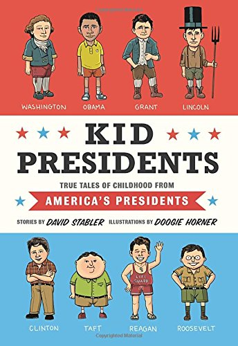 Kid Presidents: True Tales of Childhood from America's Presidents (Kid Legends) (Kid President compare prices)