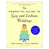 Buy The Essential Guide to Gay and Lesbian Weddings
