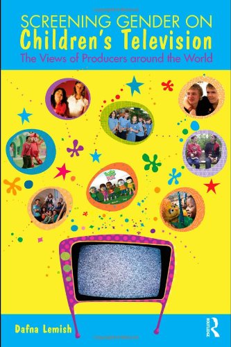 Screening Gender on Children's Television: The Views of...