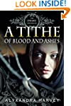 A Tithe of Blood and Ashes (The Drake...
