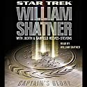 Star Trek: Captain's Glory (Adapted) Audiobook by William Shatner, Garfield Reeves-Stevens, Judith Reeves-Stevens Narrated by William Shatner