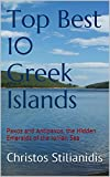Top Best 10 Greek Islands: Paxos and Antipaxos, the Hidden Emeralds of the Ionian Sea