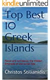 Top Best 10 Greek Islands: Paxos and Antipaxos, the Hidden Emeralds of the Ionian Sea (English Edition)