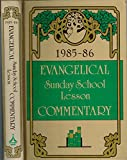 img - for Evangelical Sunday School Lesson Commentary 1985-86 book / textbook / text book