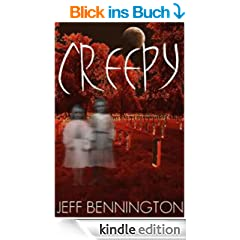 Creepy: The Full Collection of 38 True Ghost Stories and Short Fiction with a Supernatural Twist (Creepy Series (Contains Book 1, 2, and 3))