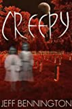 img - for Creepy: The Full Collection of 38 True Ghost Stories and Short Fiction with a Supernatural Twist (Creepy Series (Contains Book 1, 2, and 3)) book / textbook / text book