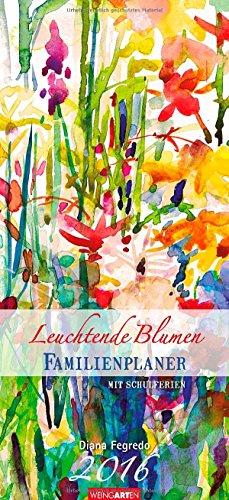 Familienplaner Leuchtende Blumen 2016, Buch