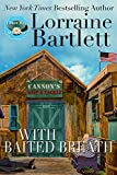 With Baited Breath (The Lotus Bay Mysteries Book 1)