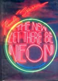 img - for The New Let There be Neon (Enlarged and Updated) by Rudi Stern (1988-09-01) book / textbook / text book