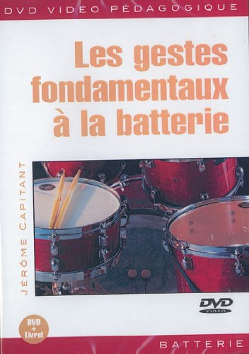 Gestes Fondamentaux A La Batterie (Les) [Edizione: Regno Unito]