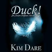 Duck! | Kim Dare