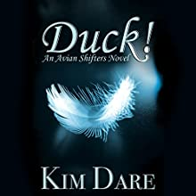 Duck! Audiobook by Kim Dare Narrated by Rod M. Maskew