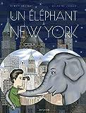 Un éléphant à New York par Benoît Broyart