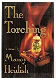 img - for The Torching: A Novel book / textbook / text book