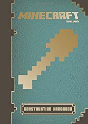 Minecraft: Construction Handbook: An Official Mojang Book