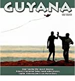 [( Guyana )] [by: Bob Temple] [May-2009]