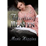 Touching Heaven (Volume 2) (The Grayson Brothers) ~ Marie Higgins