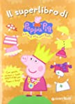 Il superlibro di Peppa Pig. Con stickers