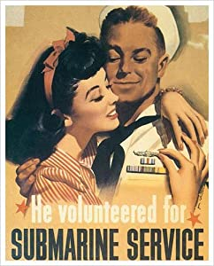 He Volunteered For Submarine Service, 1944 Art Print Poster by Jon Whitcomb