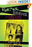 Freaks, Geeks, and Cool Kids