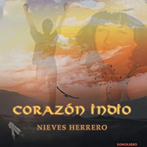 Corazon Indio [Indian Heart] | [Nieves Herrero]