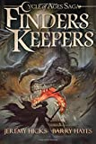 img - for Cycle of Ages Saga: Finders Keepers (Volume 1) book / textbook / text book