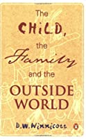 The Child, the Family, and the Outside World