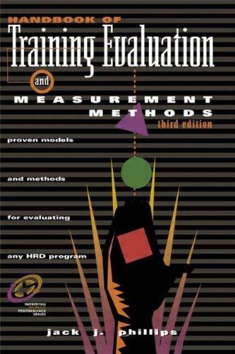 Handbook of Training Evaluation and Measurement Methods...