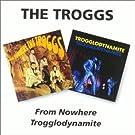 From Nowhere / Trogglodynamite