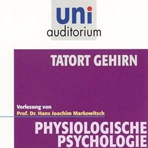 Tatort Gehirn Hörbuch