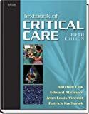Textbook of Critical Care, 5e (Textbook of Critical Care (Shoemaker))