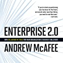 Enterprise 2.0: New Collaborative Tools for Your Organization's Toughest Challenges (       UNABRIDGED) by Andrew McAfee Narrated by Erik Synnestvedt