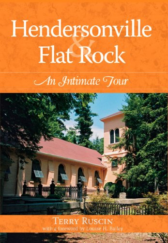 Hendersonville & Flat Rock  An Intimate Tour, Terry Ruscin