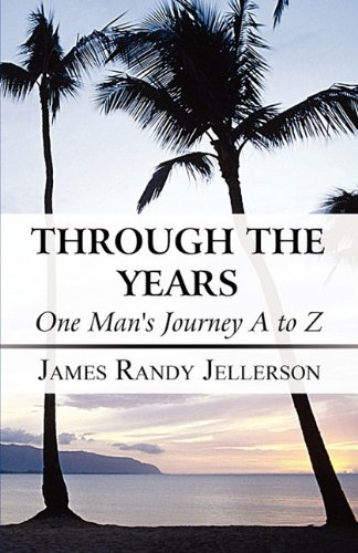 Image of Through the Years: One Man's Journey A to Z