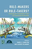 img - for Rule-Makers or Rule-Takers?: Exploring the Transatlantic Trade and Investment Partnership book / textbook / text book