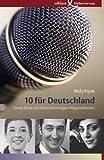 10 f�r Deutschland: Gespr�che mit t�rkeist�mmigen Abgeordneten