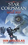 Abyss Deep: Star Corpsman: Book Two (006189477X) by Douglas, Ian