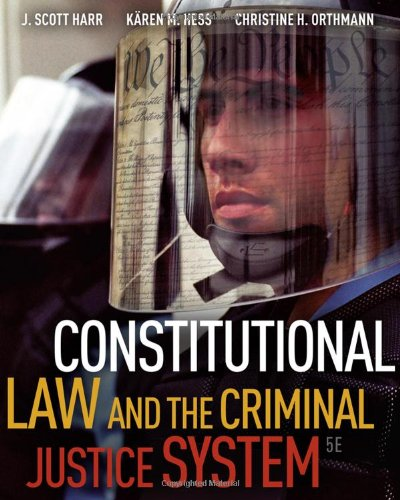 Constitutional Law and the Criminal Justice System, 5th...