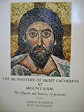 img - for The Monastery of Saint Catherine at Mount Sinai: The Church and Fortress of Justinian. book / textbook / text book