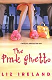 img - for The Pink Ghetto book / textbook / text book