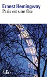img - for Paris Est Une Fete [ A Moveable Feast ] (French Edition) book / textbook / text book