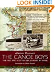 The Canoe Boys: The First Epic Scotti...