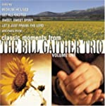 Bill Gaither Trio, Vol. 1