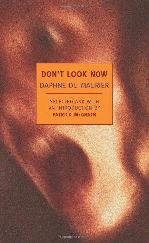 Don't Look Now: Stories (New York Review Books Classics)