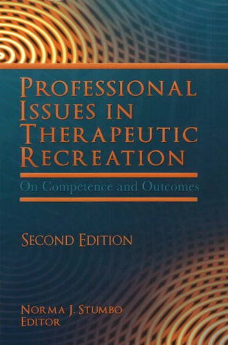 Professional Issues in Therapeutic Recreation: On...