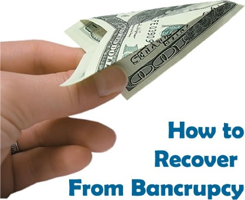 How To Recover from Bancrupcy