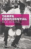 echange, troc Ace Atkins - Tampa Confidential