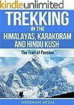 Trekking in the Himalayas, Karakoram...